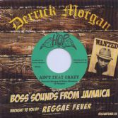 Derrick Morgan & Blues Blenders - Ain't That Crazy  (Hop / Reggae Fever) 7""